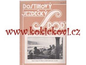 DOSTIHOVÝ A JEZDECKÝ SPORT 1 ČÍSLO - SRPEN 1930 - A4 VÝBORNÝ STAV