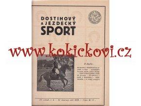 DOSTIHOVÝ A JEZDECKÝ SPORT 1 ČÍSLO - ÚNOR 1929 - A4 VÝBORNÝ STAV