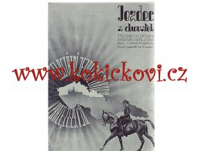 JEZDEC A CHOVATEL ČÍSLO 101 - KVĚTEN 1938 - A4 VÝBORNÝ STAV