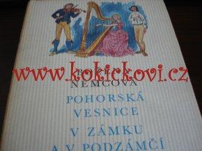 Pohorská vesnice / V zámku a v podzámčí od Božena Němcová