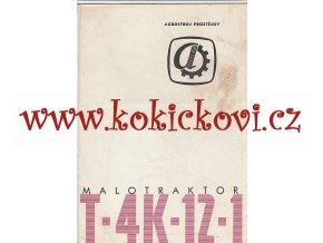 MALOTRAKTOR T4-K12-1 ORIGINÁLNÍ PROSPEKT A4 AGROSTROJ PROSTĚJOV - A4 - 12 STRAN