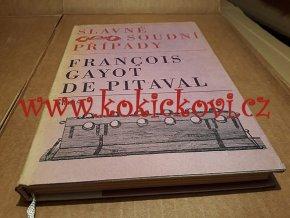 Pitaval - Slavné soudní případy