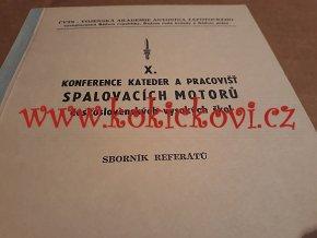 SBORNÍK REFERÁTŮ - KONFERENCE KATEDER A PRACOVIŠŤ SPALOVACÍCH MOTORŮ ČS. VYSOKÝCH ŠKOL - 1978