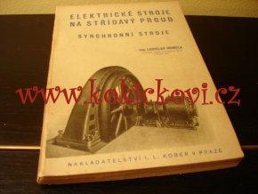 ELEKTRICKÉ STROJE NA STŘÍDAVÝ PROUD - ASYNCHRONNÍ STROJE - KOBER - 1941