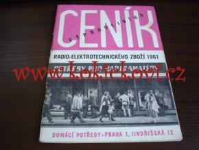 CENÍK RADIO ELEKTROTECHNICKÉHO ZBOŽÍ 1961 - ELEKTRONKY - STUPNICE - ZADNÍ STĚNY ATD.