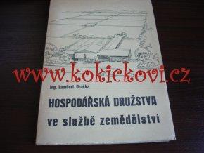 HOSPODÁŘSKÁ DRUŽSTVA VE SLUŽBĚ ZEMĚDĚLSTVÍ - LAMBERT DRAČKA 1946 - A5