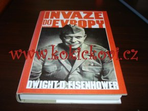 EISENHOWER, DWIGHT D.: INVAZE DO EVROPY