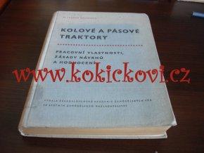KOLOVÉ A PÁSOVÉ TRAKTORY - 1960- ČS. AKADEMIE VĚD