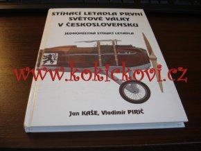 STÍHACÍ LETADLA PRVNÍ SVĚTOVÉ VÁLKY V ČESKOSLOVENSKU - Jednomístná stíhací letadla