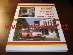 Půlstoletí ve službách města 1954-2004. Dopravní podnik Karlovy Vary a.s., 2004