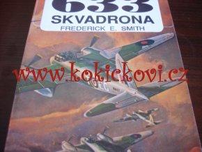 633 skvadrona : hrdinným pilotům druhé světové války, 1991