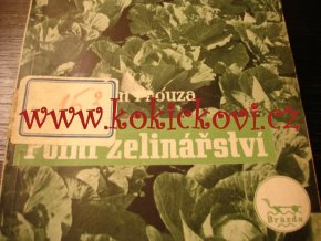 POLNÍ ZELINÁŘSTVÍ - 1949 - PROF. ING. ROMAN PROUZA