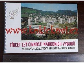 Třicet let činnosti národních výborů na okrese Beroun - SOCIALISTICKÁ PROPAGANDA