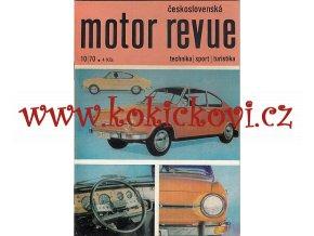 Motor Revue - 10/1970 - Škoda ČESKÁ VERZE - Škoda 100 ŠKODA 110R AJ VÝBORNÝ STAV