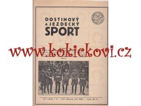 DOSTIHOVÝ A JEZDECKÝ SPORT 1 ČÍSLO - DUBEN 1929 - A4 VÝBORNÝ STAV