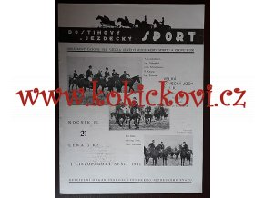DOSTIHOVÝ A JEZDECKÝ SPORT 1 ČÍSLO - LISTOPAD 1931 - A4 VÝBORNÝ STAV
