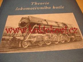 THEORIE LOKOMOTIVNÍHO KOTLE - ING. VÁCLAV KLÍMA - PRAHA 1953