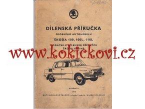 Škoda 100, 100 L, 110 L - dodatek k dílenské příručce - 1970