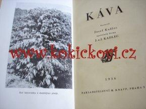 KÁVA - MONOGRAFIE - JOSEF KADLEC 1936