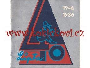40 LET VÝROBNÍHO DRUŽSTVA LIPTA LIPTÁL 1946-1986