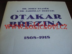 Otakar Březina 1868 - 1918 - Durych, Jaroslav