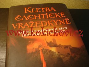 Kletba Čachtické vražedkyně (tajemství hrůzných činů hraběnky Bathoryové)