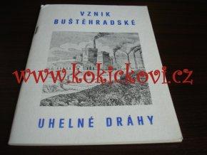 VZNIK BUŠTĚHRADSKÉ UHELNÉ DRÁHY - 1986 - 30 STRAN