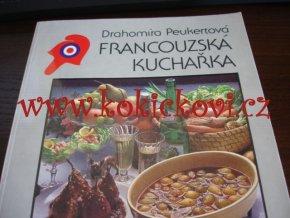 Francouzská kuchařka Peukertová, Drahomíra - 1988 - 245 s.