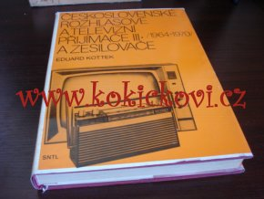 Československé rozhlasové a televizní přijímače 1964-1970 - III.
