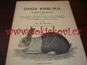CHOV KRÁLÍKŮ - A. BENČ 1904 - PŮVODNÍ BROŽ A5 - 34 STRAN