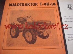 MALOTRAKTOR T - 4K -14 - NÁVOD K OBSLUZE A SEZNAM DÍLŮ - 1973 - A5 - 248 STRAN