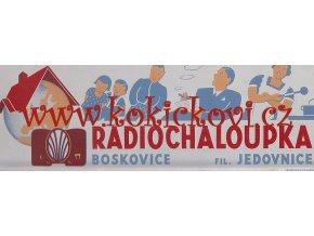 RADIOCHALOUPKA BOSKOVICE - REPLIKA CEDULE - VZPOMÍNKA NA SLAVNÝ OBCHOD - ROZMĚRY 10,5*31CM