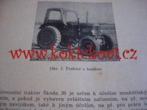 TRAKTOR ŠKODA 30 - ING. ADOLF THIERRY, PRÁCE 1951, 226, POŠKOZENO VIZ POPISEK