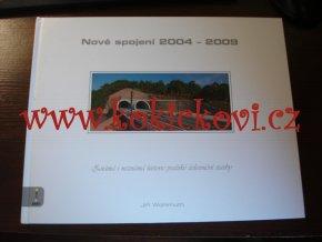 Nové spojení 2004-2009 - WOHLMUTH Jiří