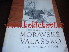 Etnografický region Moravské Valašsko: jeho vznik a vývoj