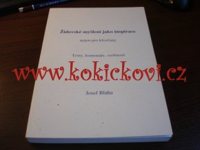 Židovské myšlení jako inspirace - Josef Blaha - 2008