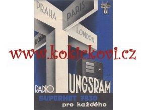 RADIO TUNGSRAM SUPERHET 7830 - REKLAMNÍ PROSPEKT - Ateliér uměleckých reklam - architekt Petr Flenyko
