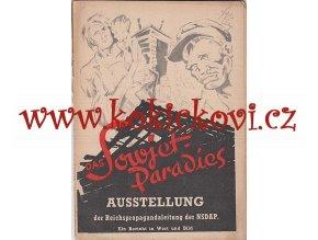 Das Sowjetparadies Ausstellung der Reichspropagandaleitung der NSDAP - 1942