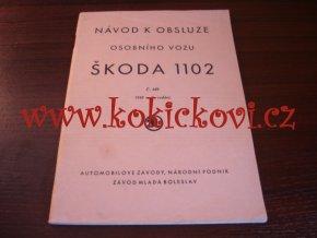 NÁVOD K OBSLUZE ŠKODA 1101 1949 - POŠKOZENA 1 STRANA - POZOR PROSÍM