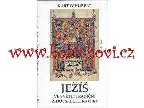 Ježíš ve světle tradiční židovské literatury