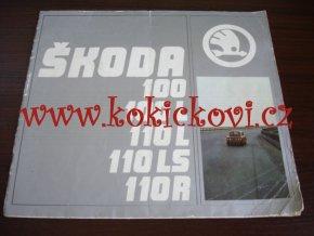 ŠKODA 100 - 100 L - 110 L - 110 R - MOTOTECHNA - 12 STRAN - POMAČKÁNO