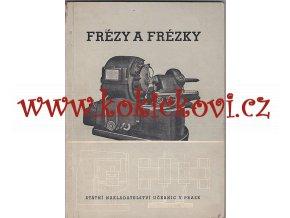 FRÉZY A FRÉZKY  ING. DEJMEK - 1950