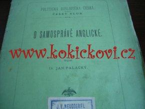 Jan Palacký - O samosprávě anglické Vydal J. Otto, Praha, 1881