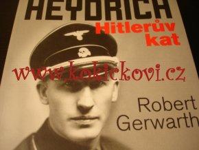 Reinhard Heydrich - Hitlerův kat