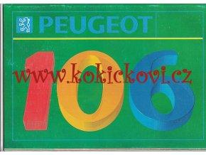 PEUGEOT 106 REKLAMNÍ BROŽURA - A4 - 40 STRAN - TEXTY FJ - PĚKNÝ STAV