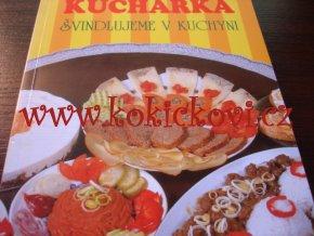 Kuchařka - švindlujeme v kuchyni Mandžuková