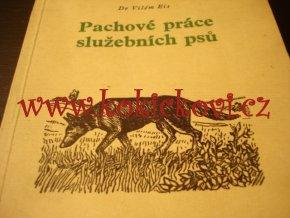 Eis Vilém - Pachové práce služebních psů - policejní pes