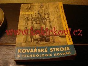 Kovářské stroje a technologie kování (SNTL 1961)