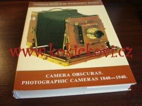 Camera Obscuras. Photographic Cameras 1840-1940