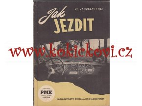Jak jezdit - 1948 - Jawa, ČZ, Škoda, Tatra